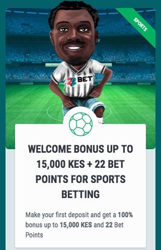 22bet bonus Kenya