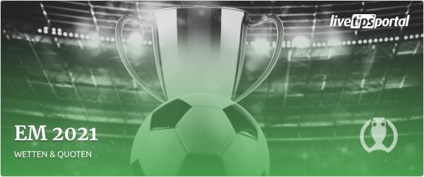 Wett-Tipps und Quoten zur Fußball EM 2021